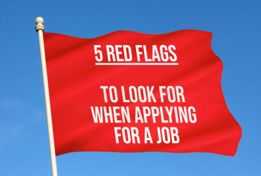 5 Red Flags to Look for When Applying for a Job